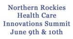Northern Rockies Health Care Innovations Summit